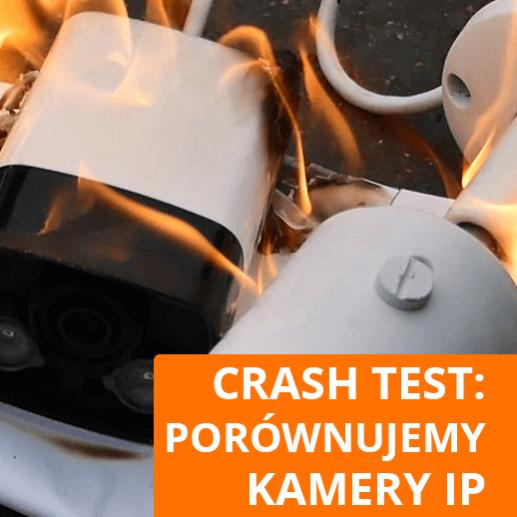 Monitoring posesji 2019 - CRASH TEST Kamer IP