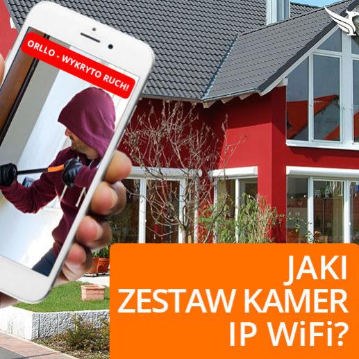 Zestaw Kamer IP WiFi zewnętrznych do Monitoringu Domu Posesji Firmy. Jaki wybrać?